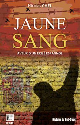 Jaune sang – aveux d'un exilé espagnol