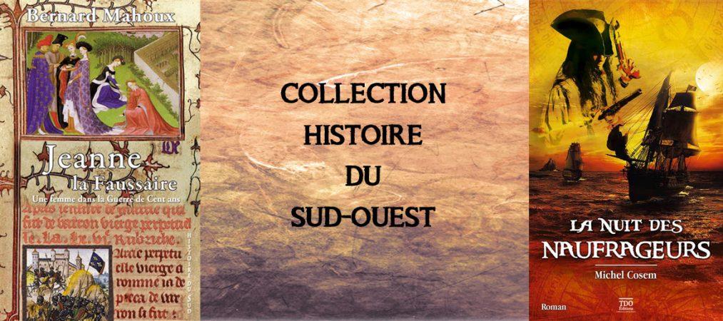 Notre collection Histoire du Sud