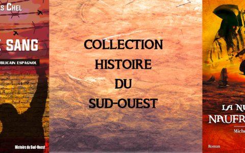 La collection Histoire du Sud Ouest