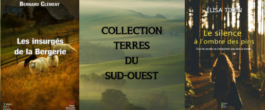 La collection  Terres du Sud-Ouest