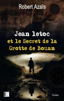 Jean Letoc et le secret de la grotte de Bouan