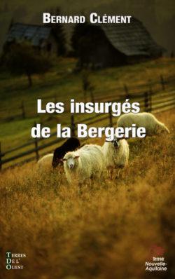 Les insurgés de la bergerie