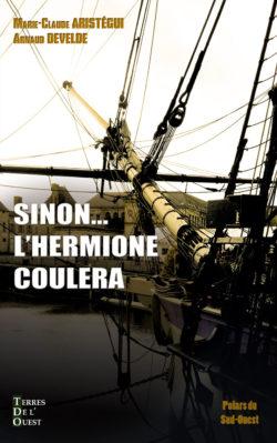 Sinon… L'Hermione coulera