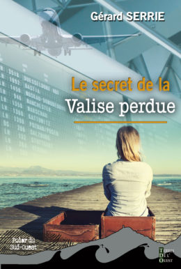Le secret de la valise perdue