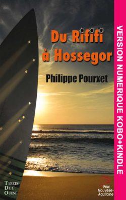 Du rififi à Hossegor – version numérique
