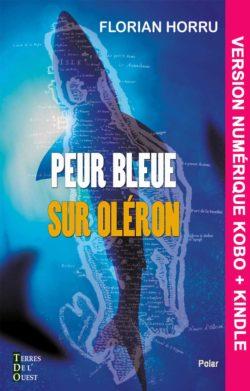 Peur bleue sur Oléron – version numérique
