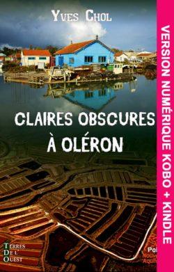 Claires obscures à Oléron v-numérique