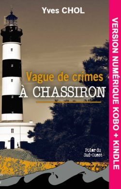 Vague de crimes à Chassiron V-numérique