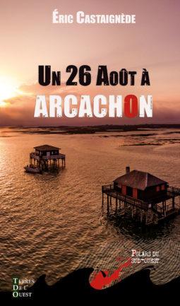 Un 26 aout à Arcachon