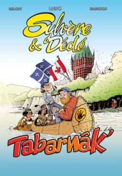 Sylvère et dédé Tabarnâk'