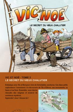 Le secret du vieux chalutier (tome 3) Vic et Noé